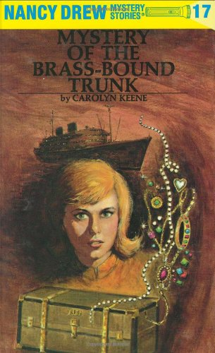 Nancy Drew #17: Mystery of the Brass-Bound Trunk