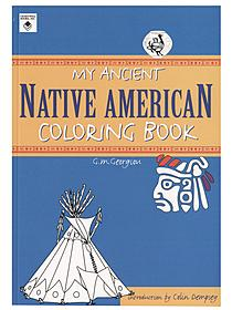 My Ancient Native American Coloring Book