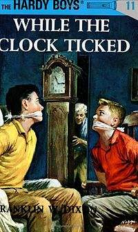 Hardy Boys #11: While the Clock Ticked