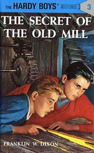 Hardy Boys #03: The Secret of the Old Mill