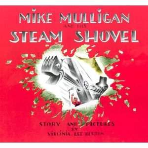 Mike Mulligan and His Steam Shovel - Click Image to Close