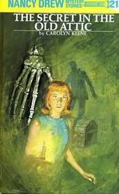 Nancy Drew #21: The Secret in the Old Attic
