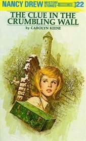 Nancy Drew #22: The Clue in the Crumbling Wall