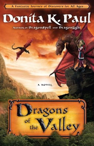 Dragons of the Valley; A Novel