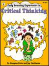 Early Learning Experiences in Critical Thinking