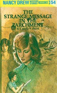 Nancy Drew #54: The Strange Message in the Parcment