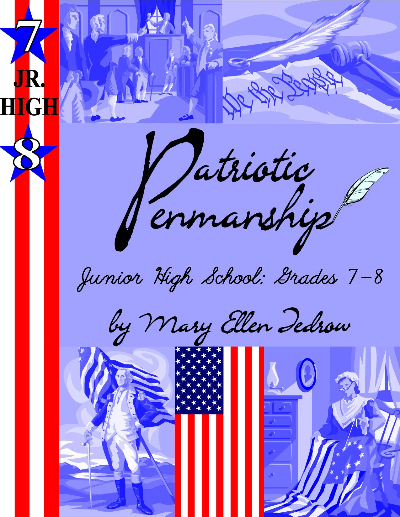 Patriotic Penmanship Grades 7 and 8 Jr High (cursive)