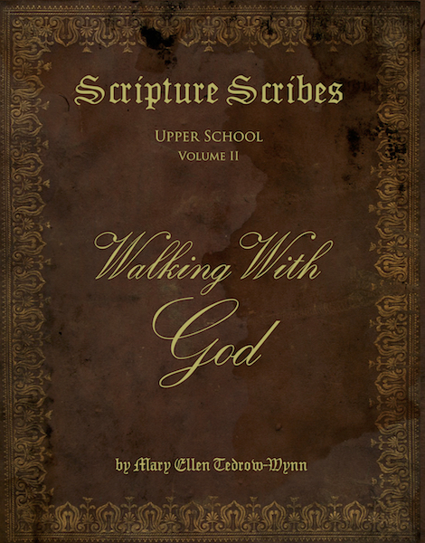 Scripture Scribes: Walking with God