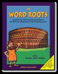 Word Roots: A1
