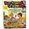 Backyard Scientist Series: Book 2