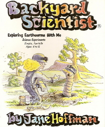 Backyard Scientist Series: Exploring Earthworms With Me