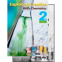 Apologia: Exploring Creation with Chemistry 2ND Ed. TextbookS