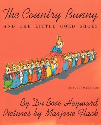 Country Bunny and the Little Golden Shoes