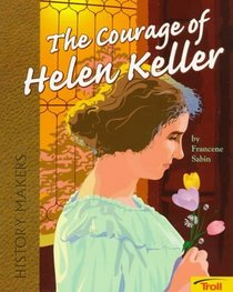 Courage of Helen Keller