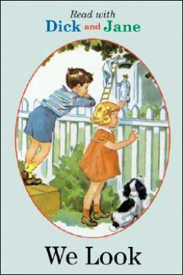 Read With Dick and Jane #01: We Look - Click Image to Close