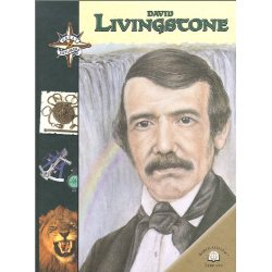 Great Explorers: David Livingstone - Click Image to Close