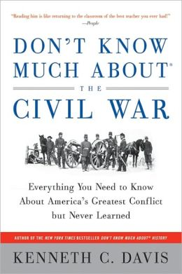 Don't Know Much about the Civil War - Click Image to Close