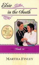 Original Elsie Classics #24: Elsie in the South