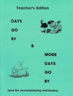 Days Go By and More Days Go By Workbook Teacher Edition