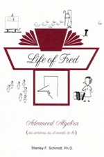 Life of Fred: Advanced Algebra