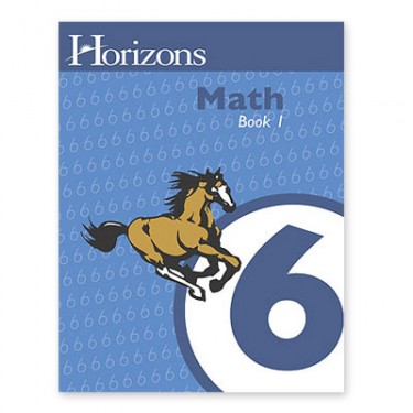 Horizons Math 6 Book 1