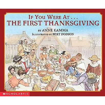 If You Were There at the First Thanksgiving