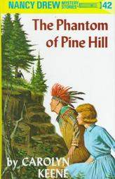 Nancy Drew #42: The Phantom of Pine Hill