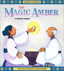 Magic Amber (a Korean Legend)