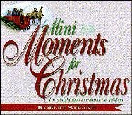 Mini Moments for Christmas