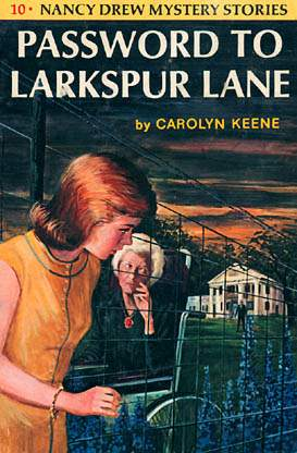 Nancy Drew #10: Password to Larkspur Lane