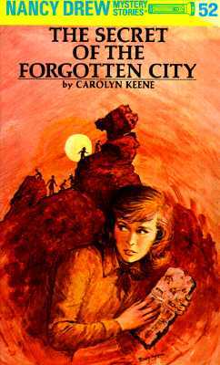 Nancy Drew #52: The Secret of the Forgotten City