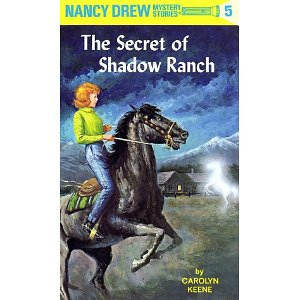 Nancy Drew #05: The Secret of Shadow Ranch
