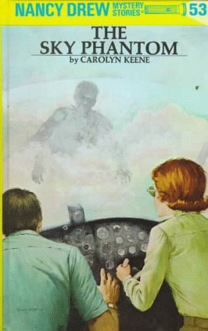 Nancy Drew #53: The Sky Phantom
