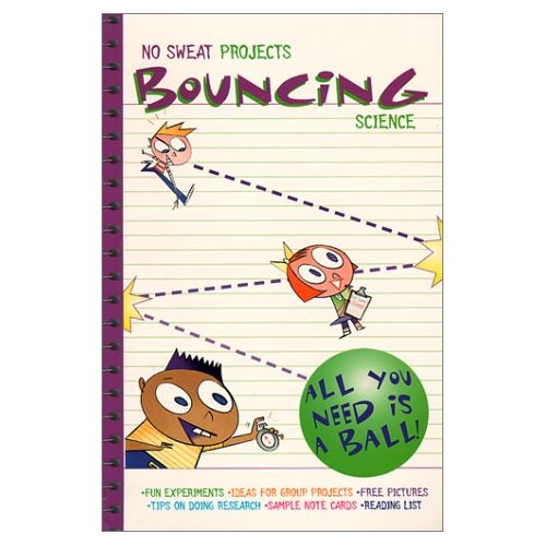 No Sweat Projects: Boucing Science