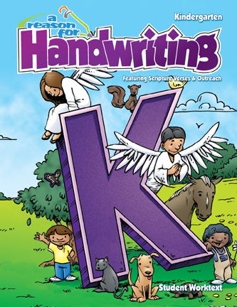 Reason for Handwriting: Manuscript Level K, Student Worktext
