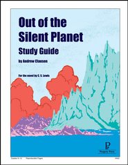 Out of the Silent Planet: Progeny Press Study Guide
