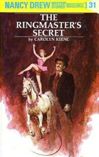 Nancy Drew #31: The Ringmaster's Secret