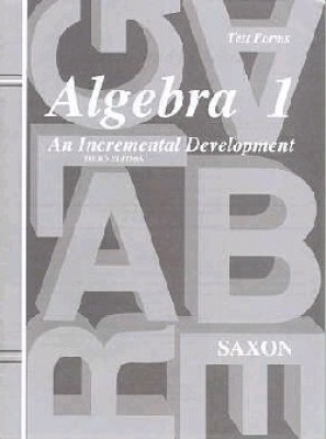 Saxon Algebra 1: Tests only; 3rd edition
