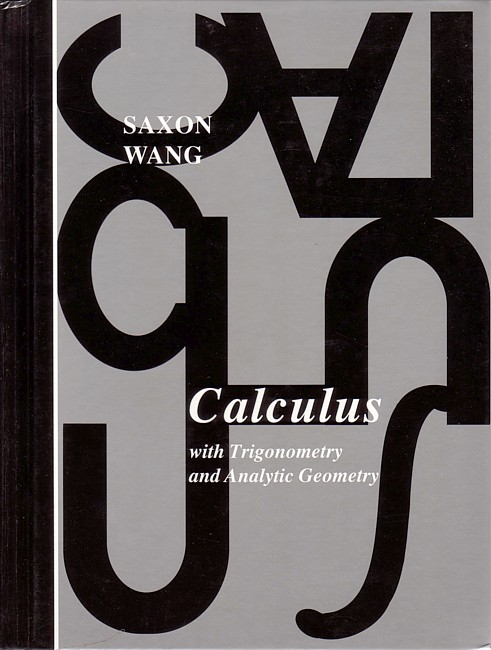Saxon Calculus; 1st edition: Tests & Answer Key