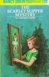 Nancy Drew #32: The Scarlet Slipper Mystery