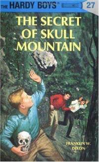 Hardy Boys #27: The Secret of Skull Mountain