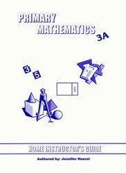 Primary Math 3A Home Instructor's Guide (Singapore)