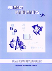 Primary Math 4A Home Instructor's Guide