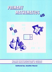 Primary Math 4B Home Instructor's Guide