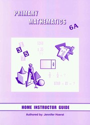 Primary Math 6A Home Instructor's Guide