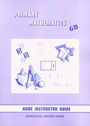 Primary Math 6B Home Instructor's Guide