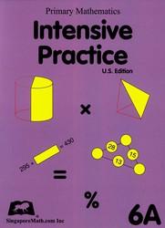 Primary Math 6A Intensive Practice (Singapore)