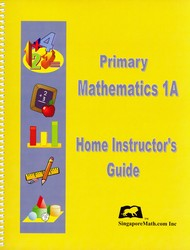 Primary Math 1A Home Instructor's Guide (Singapore)