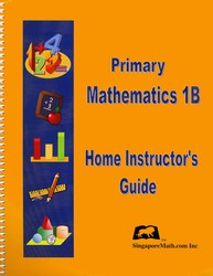 Primary Math 1B Home Instructor's Guide (Singapore)