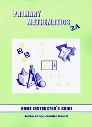 Primary Math 2A Home Instructor's Guide (Singapore)